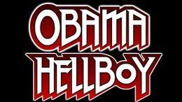 Obama Hellboy, trailer