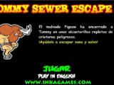 Tommy Sewer Escape