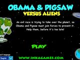 Obama & Pigsaw vs. Aliens