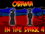 Obama in the Dark 4