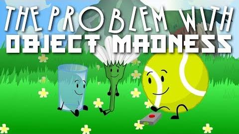 The problem with Object Madness