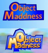 Object Maddness