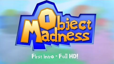 Object Madness!! First Intro (HD)