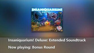 Insaniquarium! Deluxe- Extended Soundtrack - Bonus Round