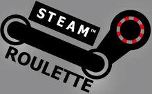 Steam Roulette
