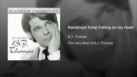 Raindrops Keep Falling on my Head