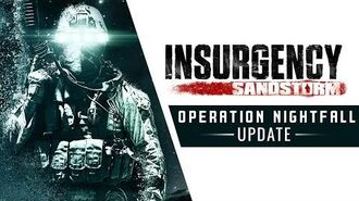 Insurgency Sandstorm - Operation Nightfall Update Trailer