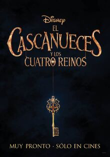 Disney's The Nutcracker and the Four Realms Latin American Spanish Teaser Poster