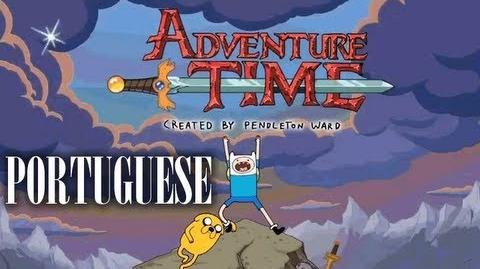 Adventure Time - Theme Song (Portuguese Brazilian)