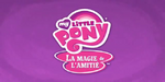 My Little Pony Friendship Is Magic - demo title card (Canadian French)