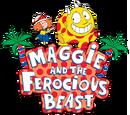 Maggie & the Ferocious Beast