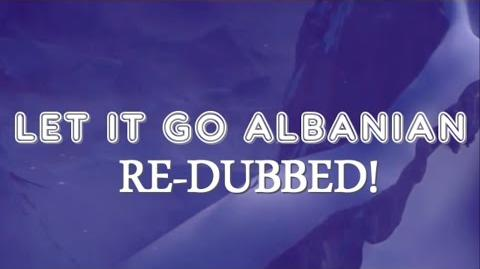 Let It Go (song) - Albanian (Redubbed)