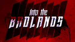 Into the Badlands title card