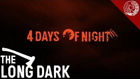 The Long Dark - 4 Days of Night (Halloween Event)