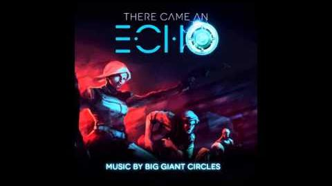 Big Giant Circles - There Came An Echo Theme (2015)