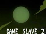 El Esclavo del Juego 2