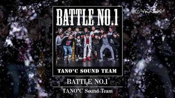 TANO*C Sound Team - BATTLE NO
