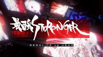 REDALiCE vs USAO - 最強STRONGER (Official Music Video)