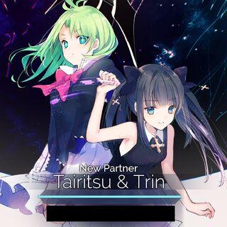 Tairitsu & Trin