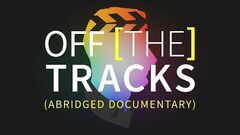Off the Tracks - Abridged Final Cut Pro X Documentary