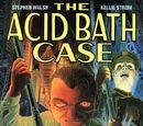 The Acid Bath Case
