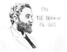 Roger Casement 1914- The Dream of the Celt