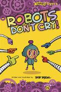 RobotsDontCry