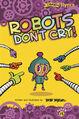 RobotsDontCry.jpg