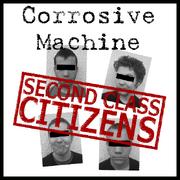Corrosive Machine