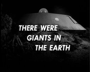 There were giants in the earth