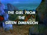 The Girl from the Green Dimension (LiS episode)