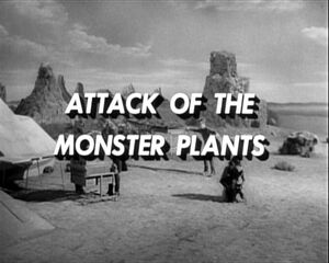 Attack of the monster plants