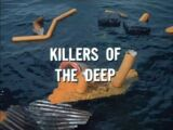 Killers of the Deep (VBS episode)