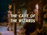 The Cave of the Wizards (LiS episode)