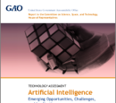 Technology Assessment: Artificial Intelligence: Emerging Opportunities, Challenges, and Implications