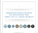 Administration Strategy on Mitigating the Theft of U.S. Trade Secrets