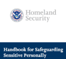 Handbook for Safeguarding Sensitive Personally Identifiable Information at the Department of Homeland Security