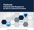 Playbook: Enterprise Risk Management for the U.S. Federal Government