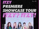 ITZY PREMIERE SHOWCASE TOUR 'ITZY? ITZY!'