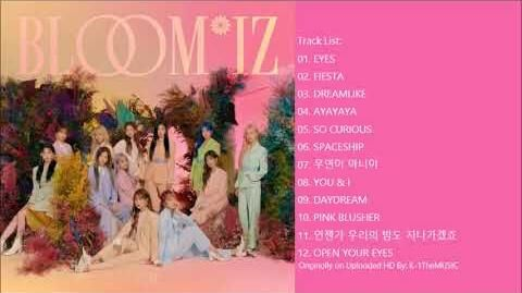 FULL ALBUM IZ*ONE (아이즈원) - BLOOM*IZ (1st Album)