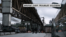 Bridge Over Troubled Soldiers