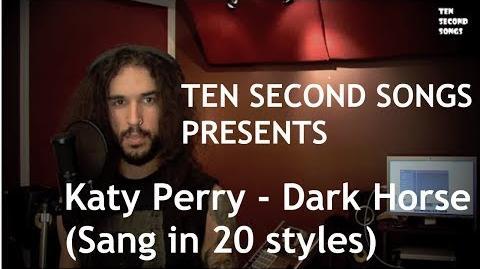 Katy Perry - Dark Horse (Sang in 20 Styles) Ten Second Songs-0