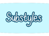 Substyles