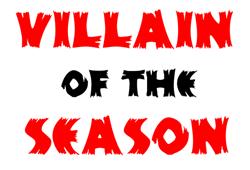 Villain of the Season
