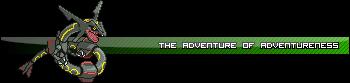 Adventureofadventureness