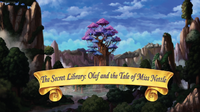 The Secret Library Olaf and the Tale of Miss Nettle title card