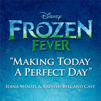 Making Today A Perfect Day from Frozen Fever