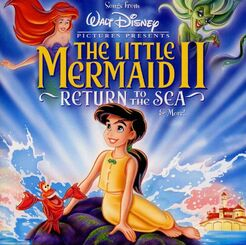 The Little Mermaid 2 Return to the Sea soundtrack cover