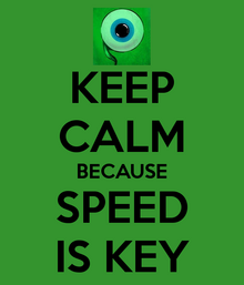 Keep-calm-because-speed-is-key