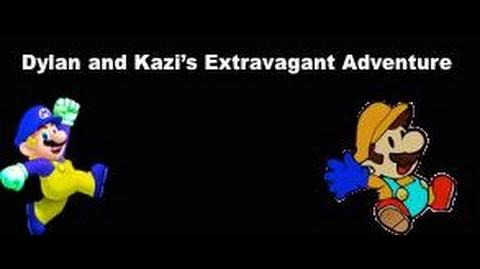 Dylan and Kazi's Extravagant Adventure